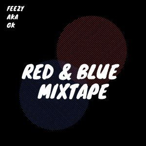 RED & BLUE MIXTAPE